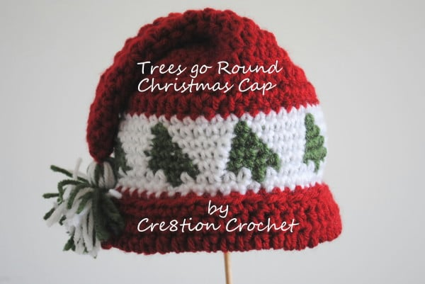 Free Crochet Pattern For Christmas Hat : Free Christmas Crochet Hat Pattern Trees Go Round- baby ...