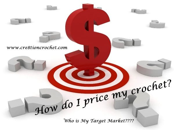 how to price crochet and find target market