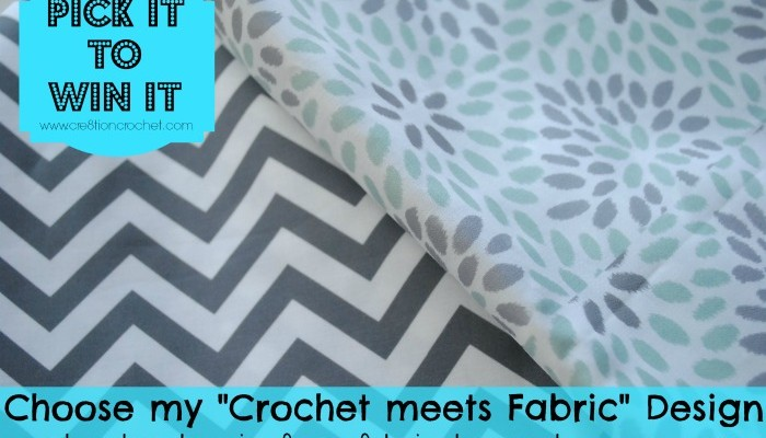 Crochet meets Fabric Project- Pick It to Win It