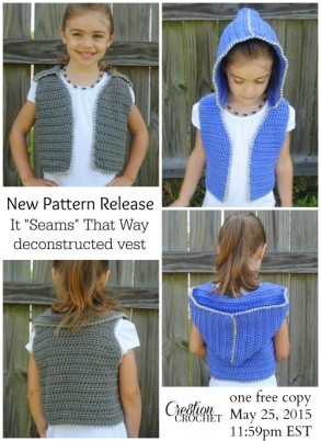 New Pattern Release by Cre8tion Crochet.  It Seams That Way- Deconstructed Vest with optional hood.