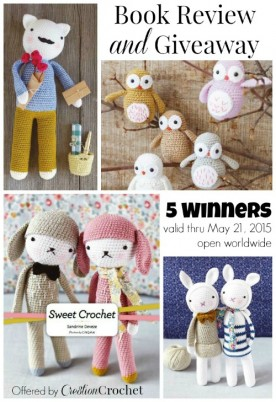 Sweet Crochet by Sandrine Deveze Review and Giveaway on Cre8tion Crochet.  Open worldwide.  May 15 thru May 21, 2015.  Winner to be announced May 22, 2015.