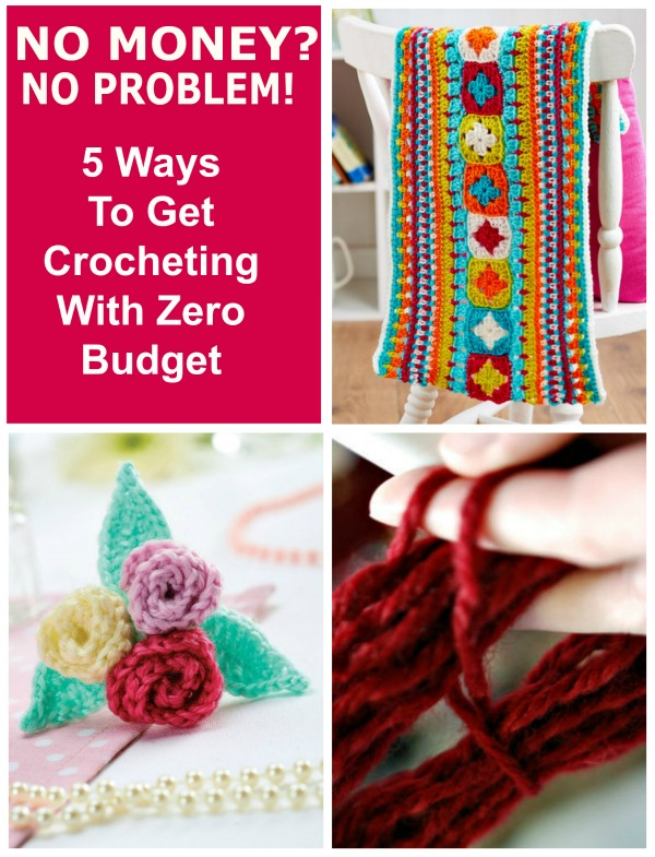 No Money?  No Problem.  How to crochet on a budget.