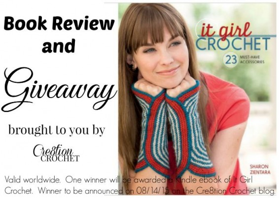 It Girl Crochet: 23 Must-Have Accessories Book Review and Giveaway