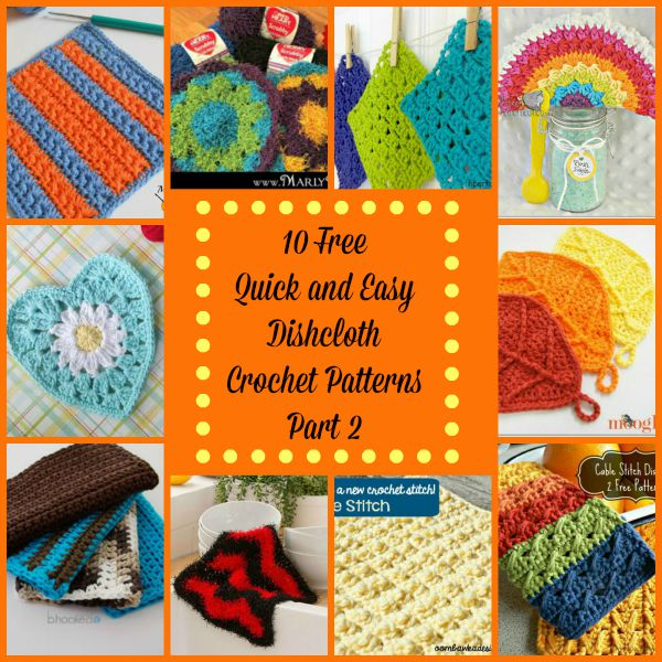 Quick and Easy Dishcloth Round Up Part 2