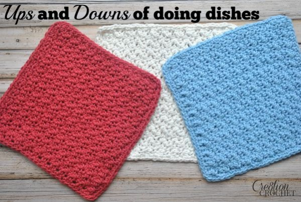 Ups and Downs of Doing Dishes.  Free crochet dish cloth pattern.