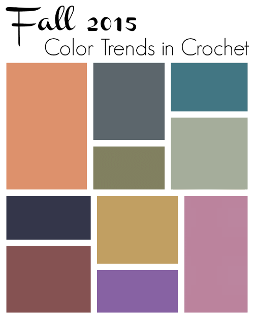 Fall 2015 Color Trends in Crochet