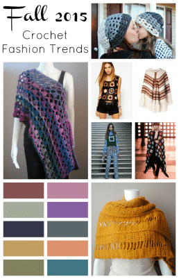 Fall Fashion Trends Forecast in Crochet for 2015