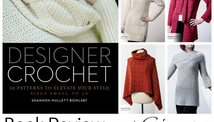 Designer Crochet: 32 Patterns to Elevate Your Style Book Review