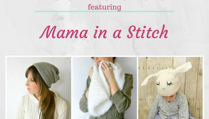 Designer Showcase – Mama in a Stitch