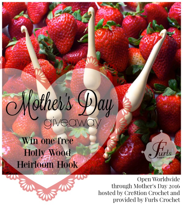 Mother's Day Giveaway. Win one free Custom Heirloom Holly Wood Hook from Furls Crochet. Hosted by Cre8tion Crochet. Open worldwide through Mothers Day 2016