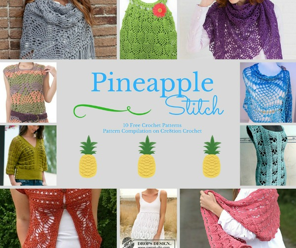 Pineapple Stitch Pattern Compilation - Cre8tion Crochet
