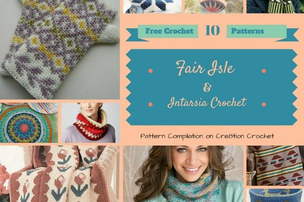 Fair Isle and Intarsia Crochet Pattern Compilation