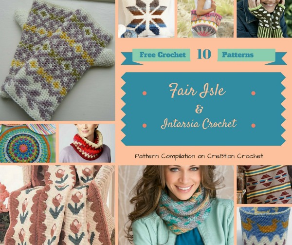 Fair Isle and Intarsia Crochet Pattern Compilation - Cre8tion Crochet