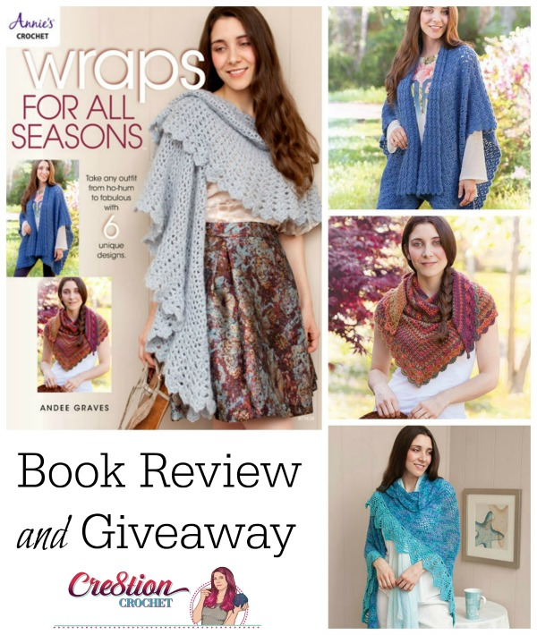 wraps-for-all-seasons-book-review-and-giveaway-hosted-by-cre8tion-crochet-giveaway-ends-thursday-november-24