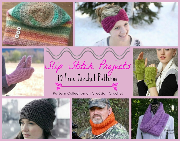 These Slip Stitch Projects will give you ideas for creating unique and different looks to your crochet projects.
