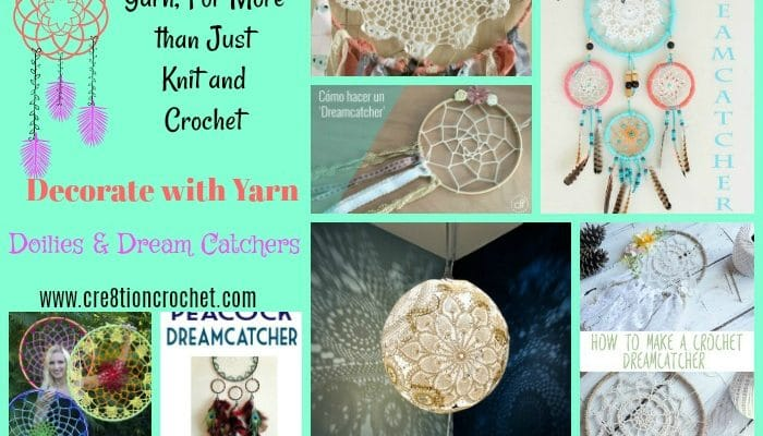 Doilies & Dream Catchers: Yarn, for More than Just Knit and Crochet
