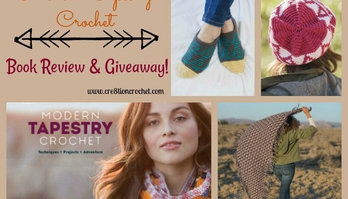 Modern Tapestry Crochet Book Review & Giveaway